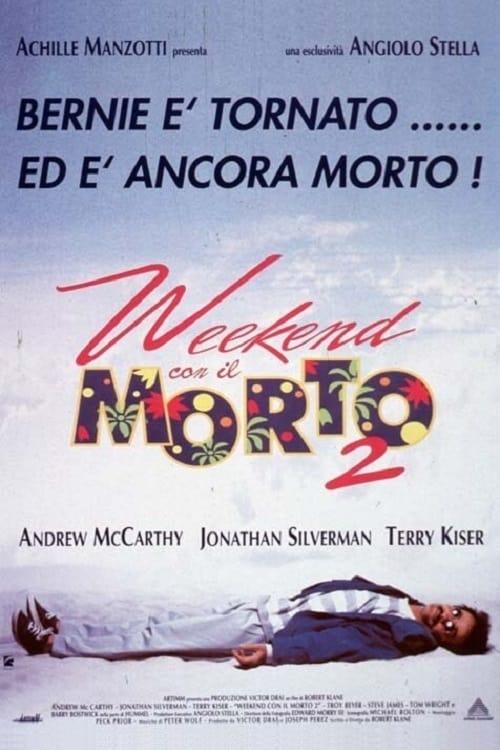 Weekend con il morto 2 (1993)