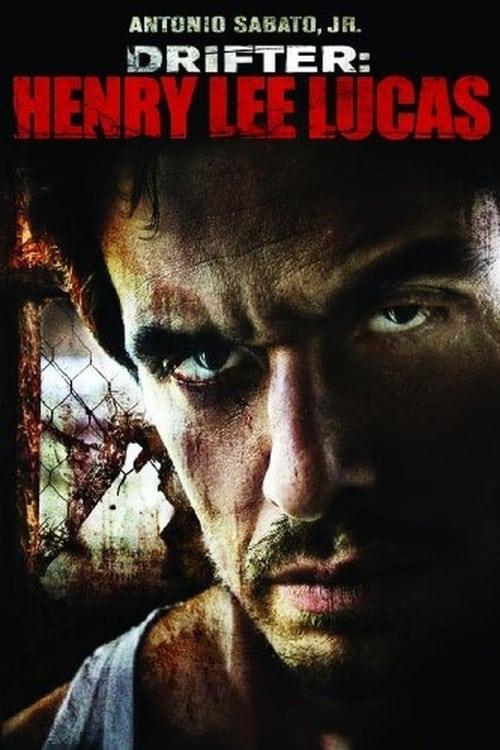 Película Drifter: Henry Lee Lucas Gratis En Español