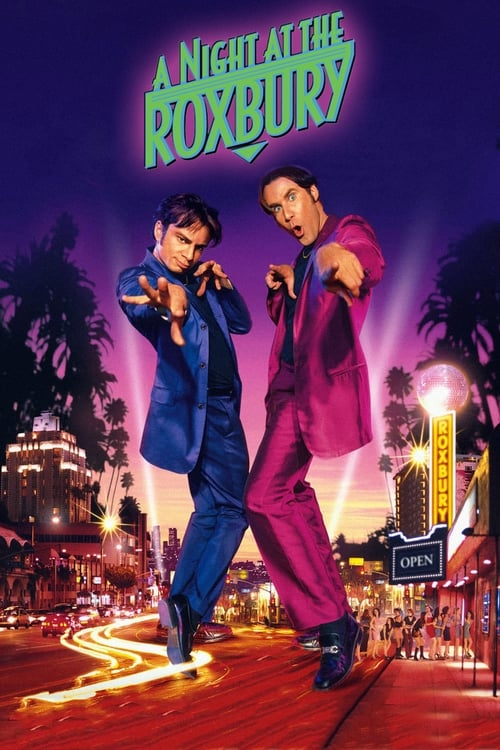 A Night at the Roxbury - Poster