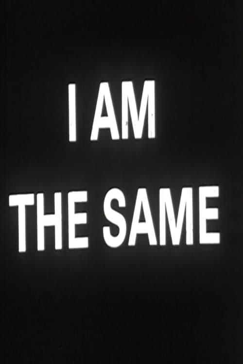 I Change I Am the Same (1969)