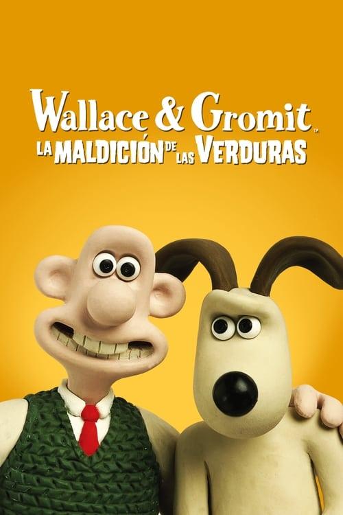 Watch Wallace y Gromit: La maldición de las verduras En Español