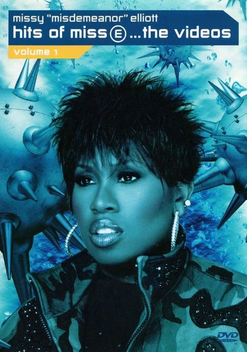Missy 'Misdemeanor' Elliott: Hits of Miss E... The Videos, Volume 1