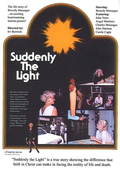 Suddenly the Light 1979