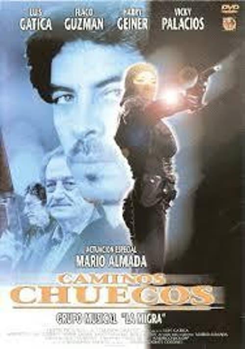 Caminos chuecos (1999)