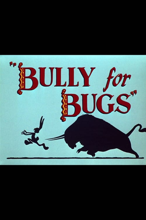 Bully for Bugs Streaming VF