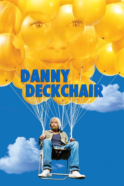 Danny Deckchair (2003) Poster