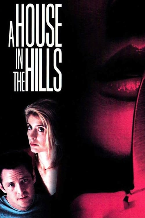 The poster of A House In The Hills