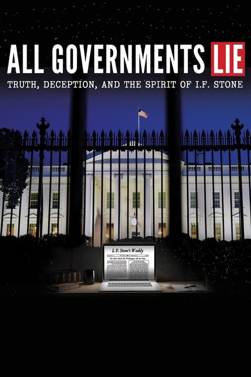 Παρακολουθήστε All Governments Lie: Truth, Deception, and the Spirit of I.F. Stone Πλήρης Μεταγλωττισμένος