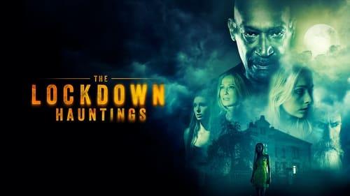 فيلم The Lockdown Hauntings 2021 مترجم