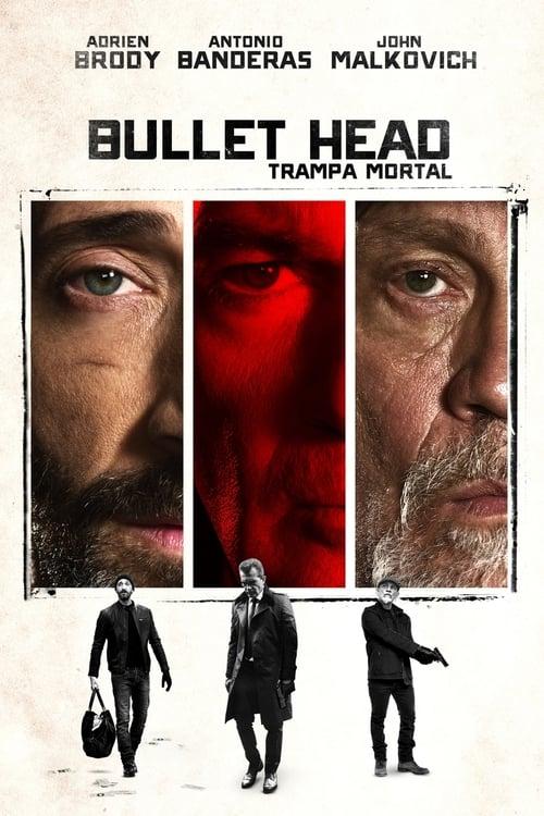 Mira La Película Bullet Head: Trampa mortal Doblada En Español