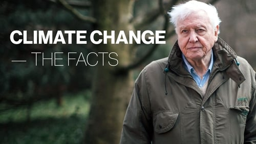 Watch Climate Change: The Facts, the full movie online for free