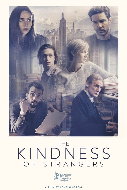 Watch it The Kindness of Strangers Online