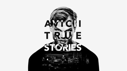 Avicii: True Stories (2017) NF English Subtitle