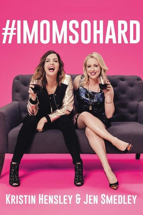 Poster von #IMomSoHard Live