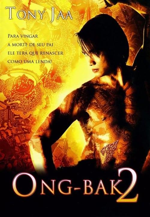 Assistir Ong Bak 2 - O Guerreiro Sagrado Voltou - HD 1080p Blu-Ray Online Grátis HD
