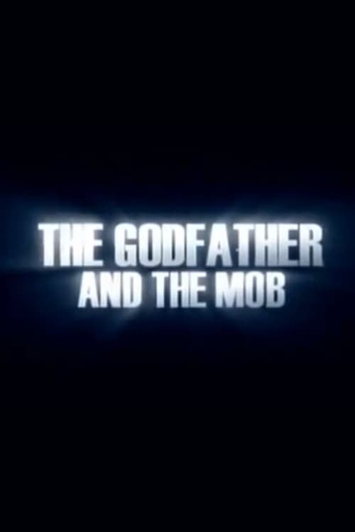 Assistir Filme The Godfather and the Mob De Boa Qualidade