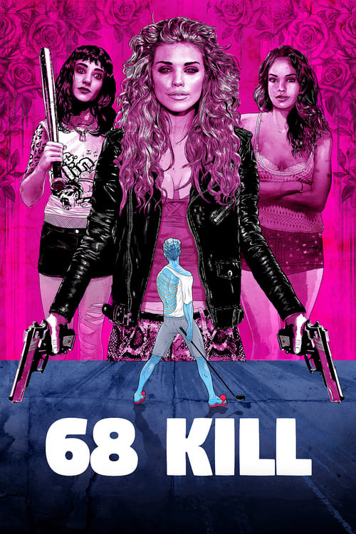 The poster of 68 Kill
