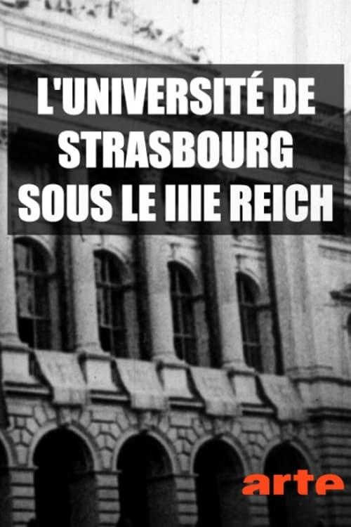 شاهد الفيلم Forschung und Verbrechen: die Reichsuniversität Straßburg مجاني باللغة العربية
