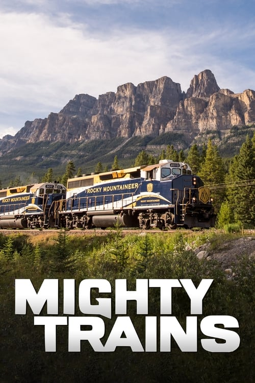 Mighty Trains (2016)