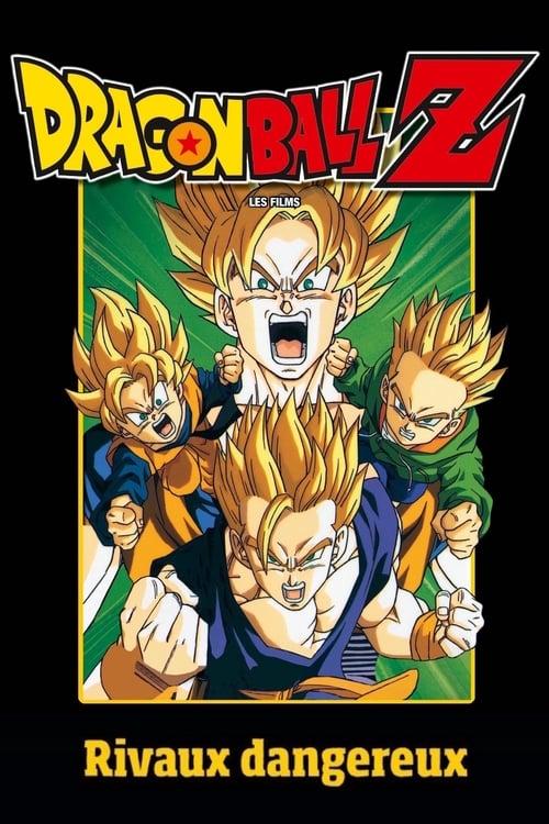 [HD] Dragon Ball Z - Rivaux dangereux (1994) streaming