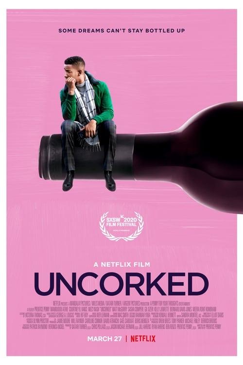 Uncorked Film Stream vf
