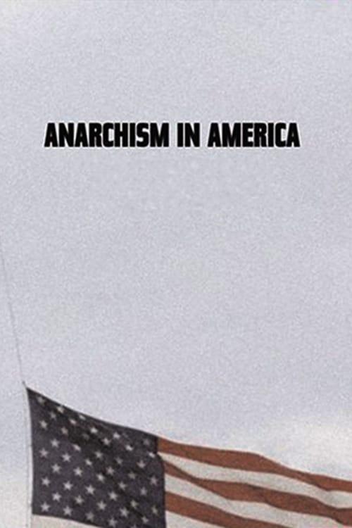 Mira La Película Anarchism in America Doblada Por Completo