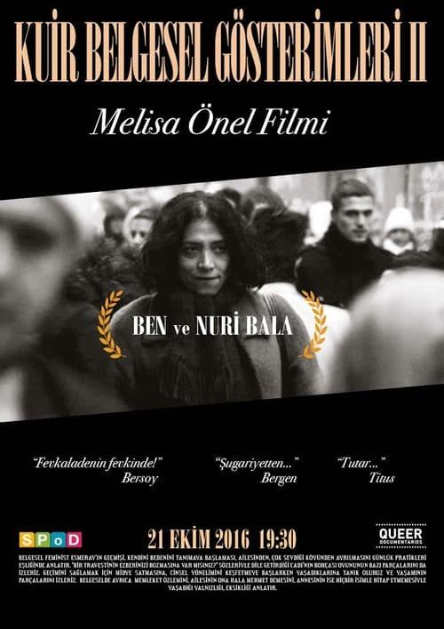 Me and Nuri Bala (2009)