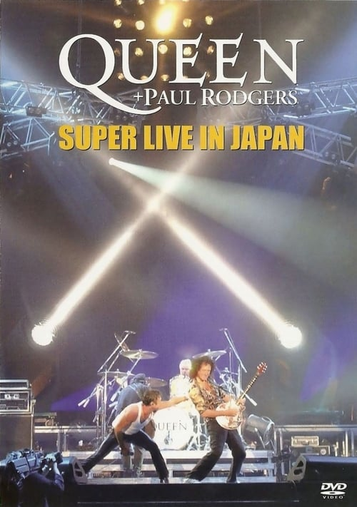 Assistir Queen + Paul Rodgers: Super Live In Japan Duplicado Completo