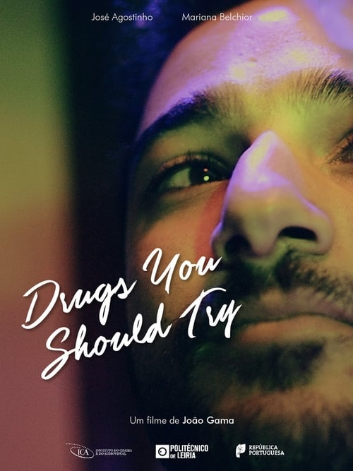 Drugs You Should Try (2018)