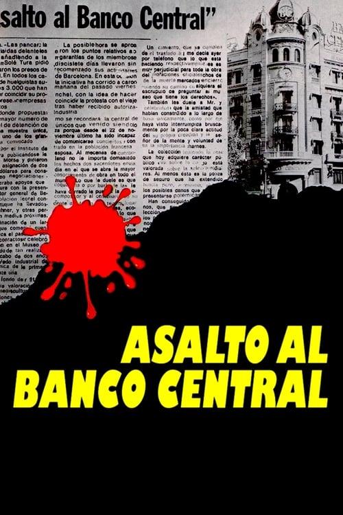 Película Asalto al Banco Central En Español En Línea