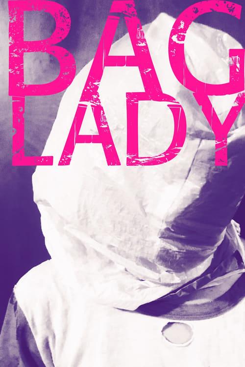 Watch Bag Lady Online Instanmovie