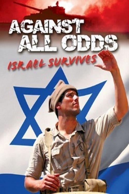 Against All Odds: Israel Survives (2006)
