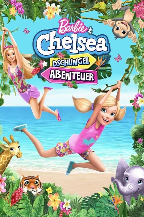 Barbie & Chelsea: Das Dschungel-Abenteuer - Animation / 2021 / ab 0 Jahre