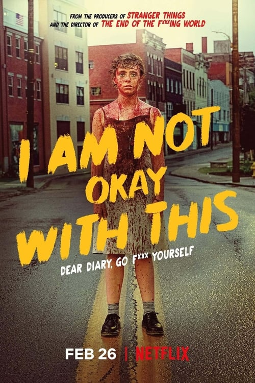Largescale poster for I Am Not Okay with This