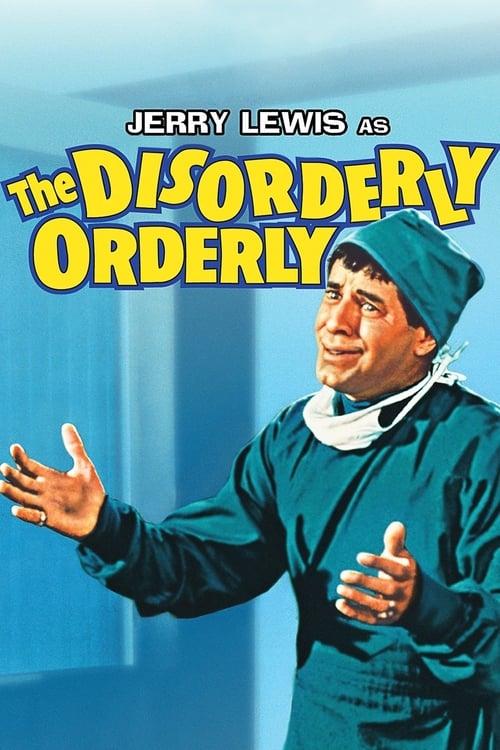 The Disorderly Orderly ( The Disorderly Orderly )