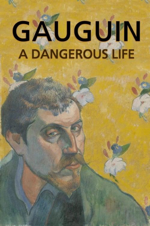 Vidéo Gauguin: A Dangerous Life Plein Écran Doublé Gratuit en Ligne FULL HD 1080