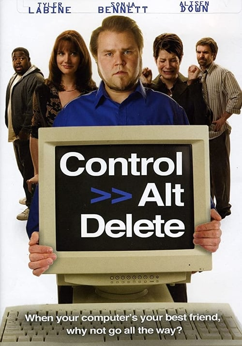 The poster of Control Alt Delete