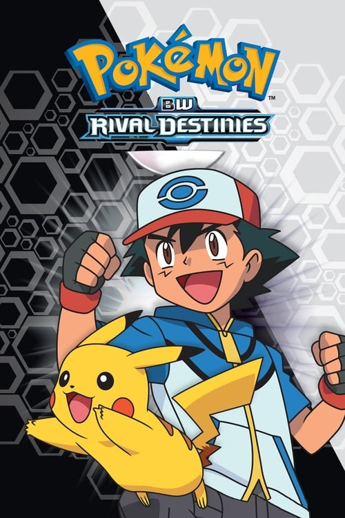 Pokémon: Black & White: Rival Destinies
