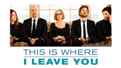 This Is Where I Leave You - Welcome Home. Get Uncomfortable. - Azwaad Movie Database