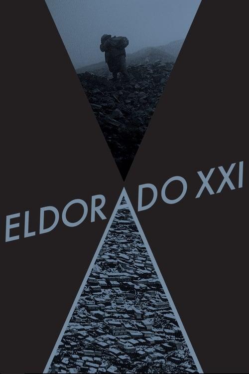 Eldorado XXI ( Eldorado XXI )