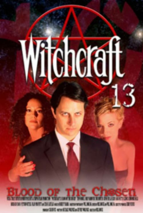 Regarder Le Film Witchcraft 13: Blood of the Chosen Gratuit En Français