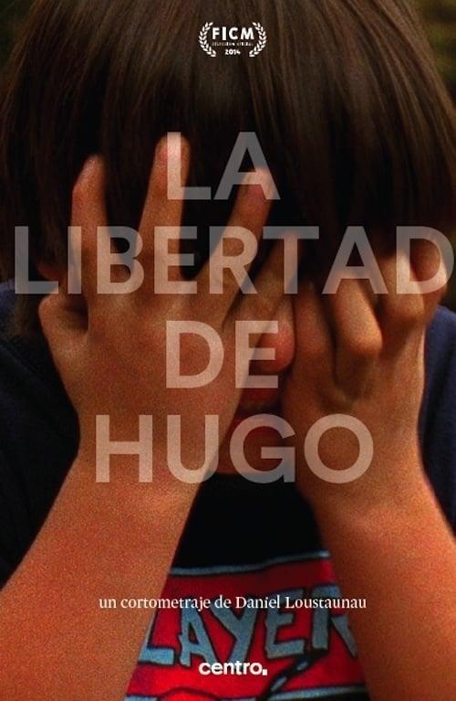 La libertad de Hugo (2014)