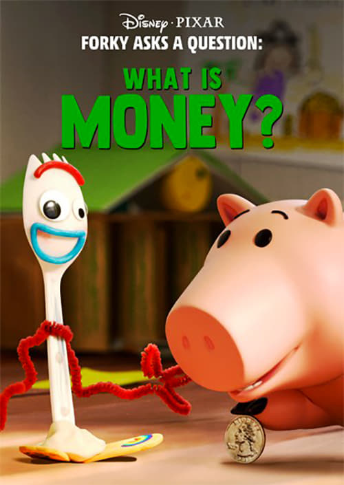 Forky Asks a Question: What Is Money? poster
