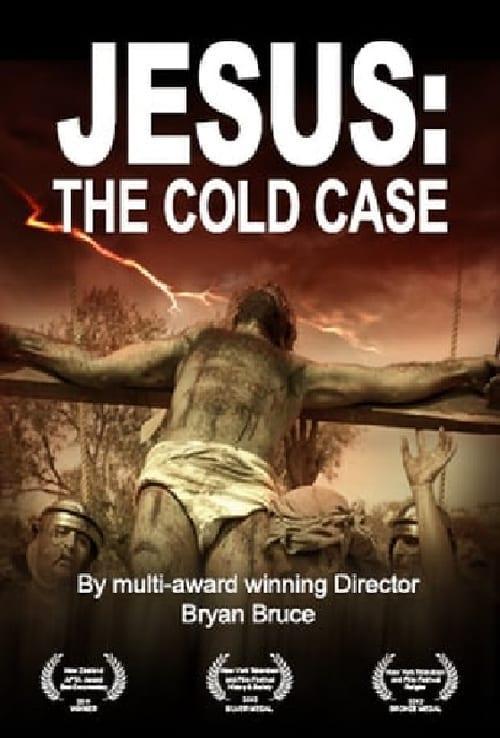 Jesus: The Cold Case (2016)