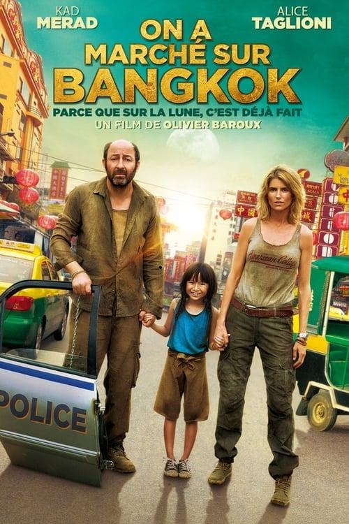 On a marché sur Bangkok (2014)