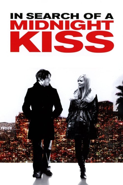 In Search of a Midnight Kiss (2007) Poster