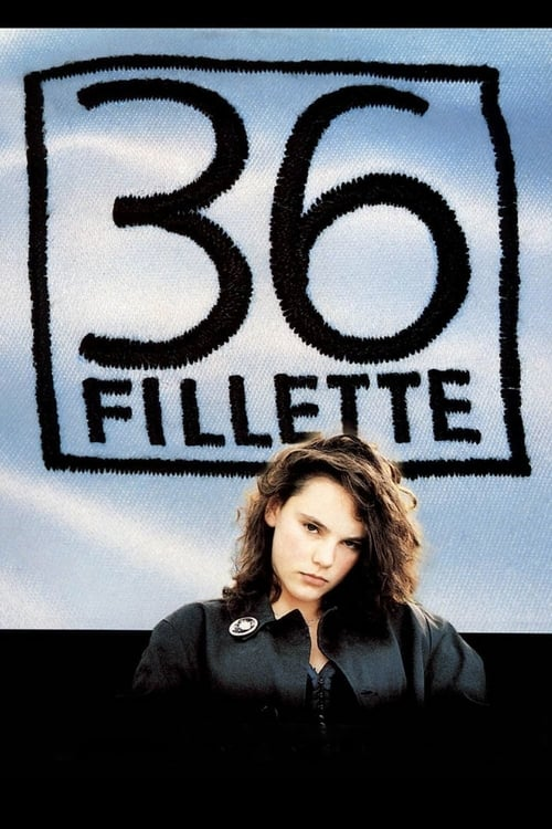 Regarder 36 Fillette (1988) Streaming HD FR