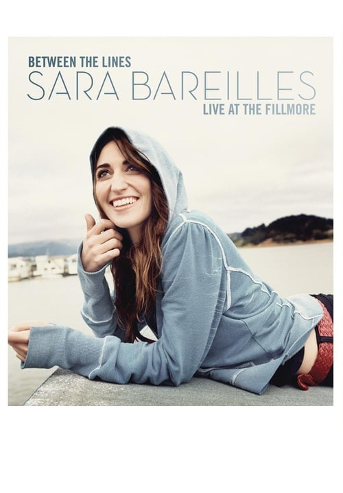 Between The Lines Sara Bareilles Live At The Fillmore