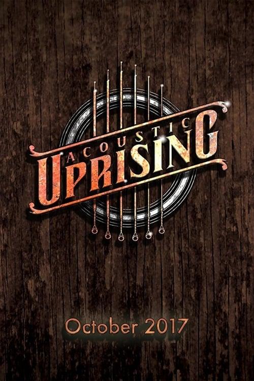 Acoustic Uprising (2017)