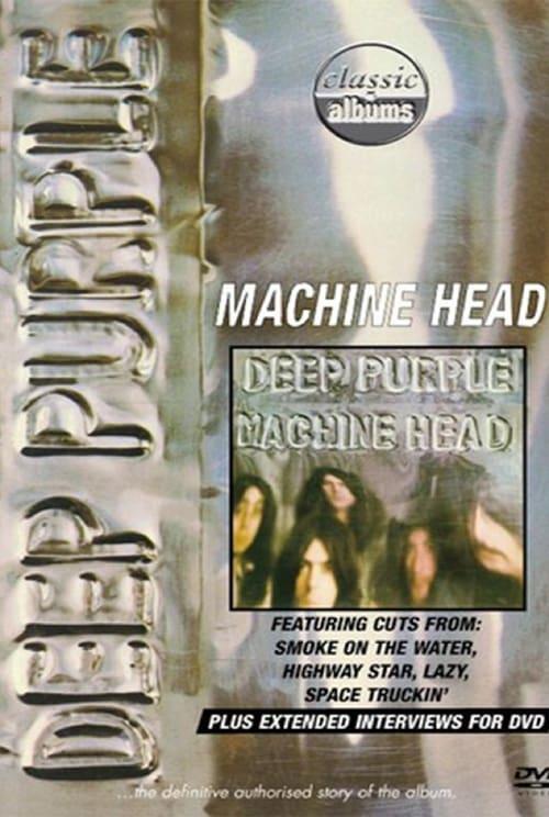 Classic Albums: Deep Purple - Machine Head